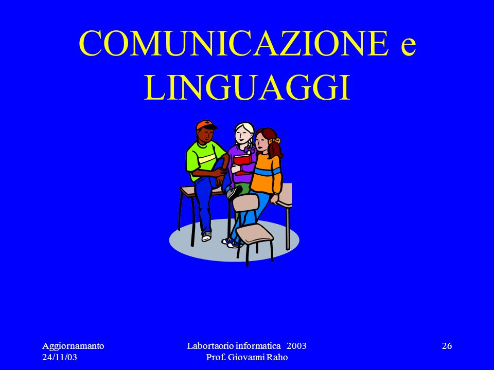 COMUNICAZIONE e LINGUAGGI