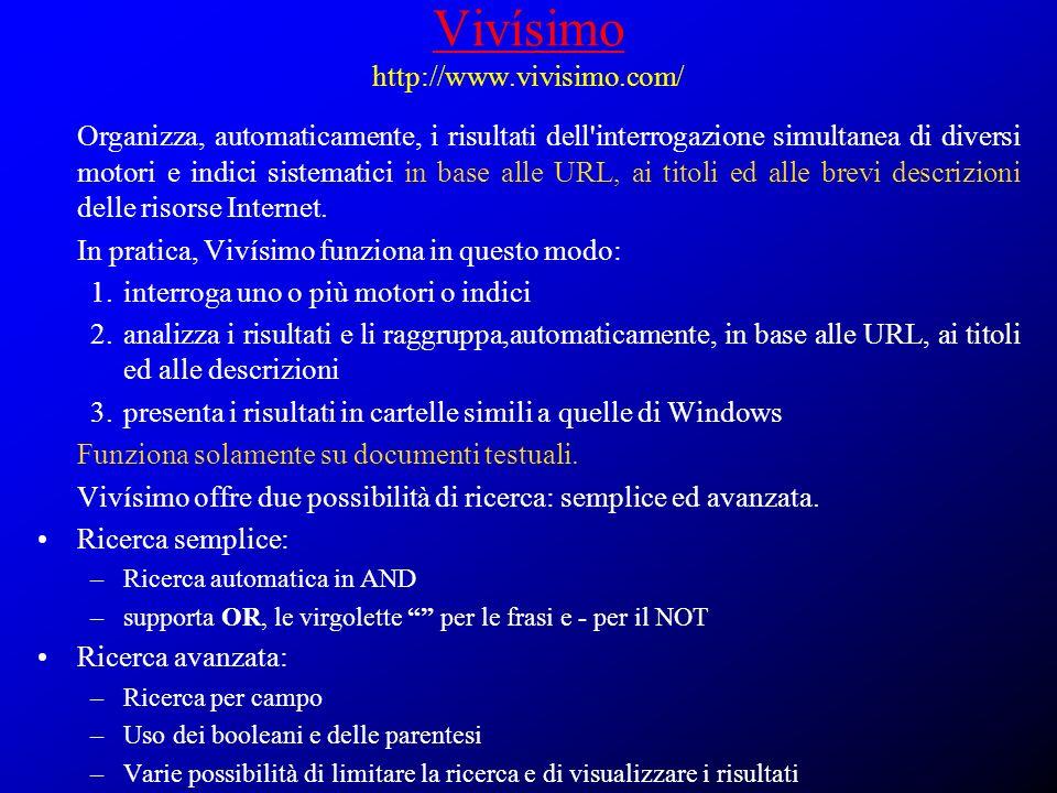 Vivísimo http://www.vivisimo.com/