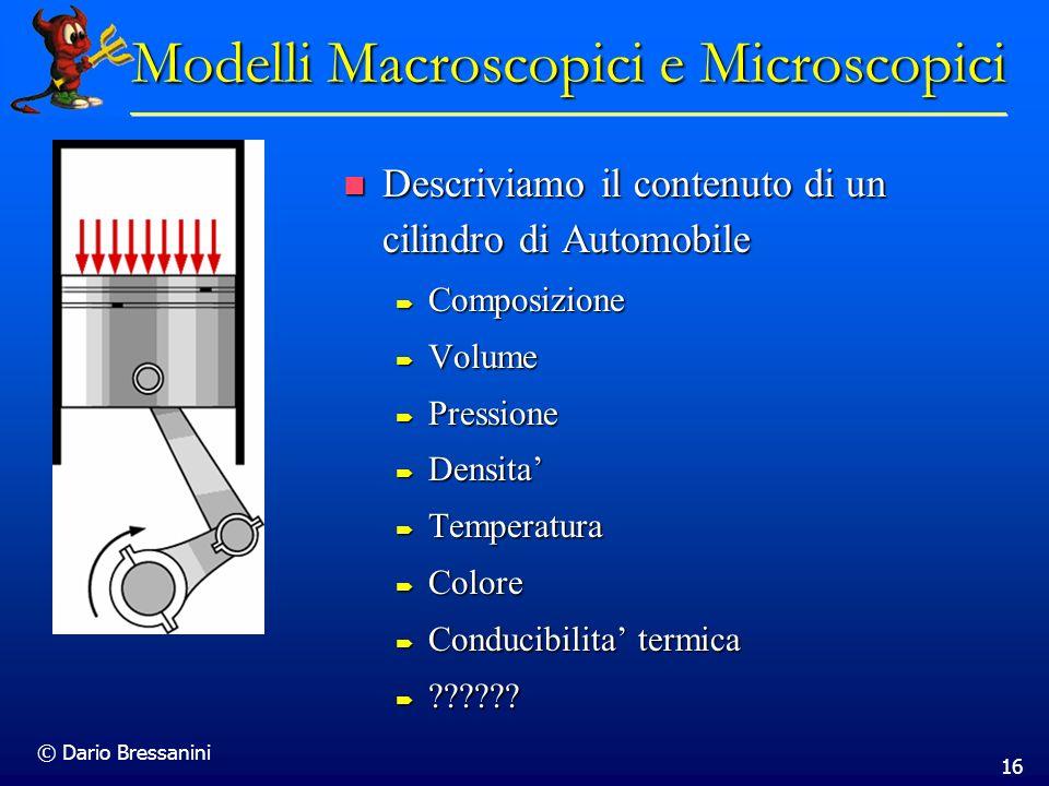 Modelli Macroscopici e Microscopici