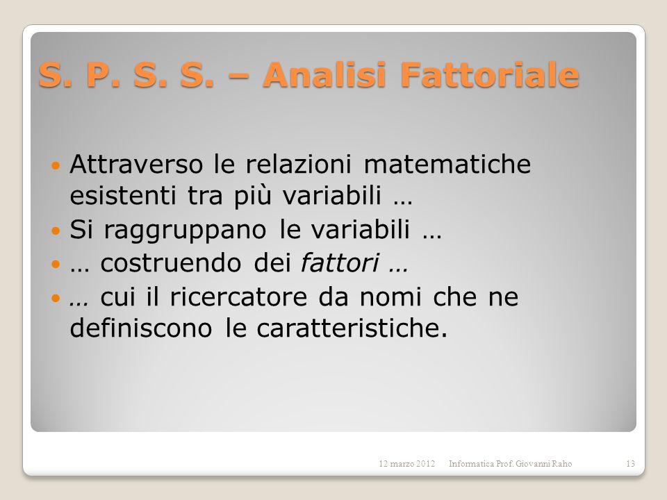 S. P. S. S. – Analisi Fattoriale