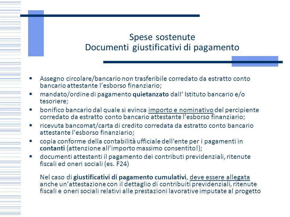 Spese sostenute Documenti giustificativi di pagamento