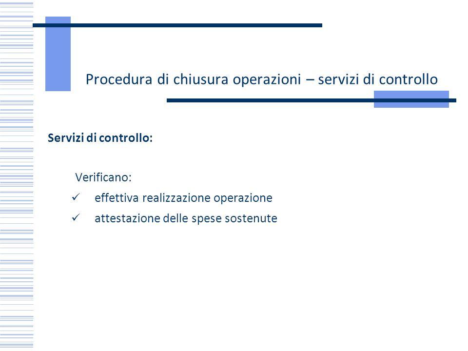 Procedura di chiusura operazioni – servizi di controllo