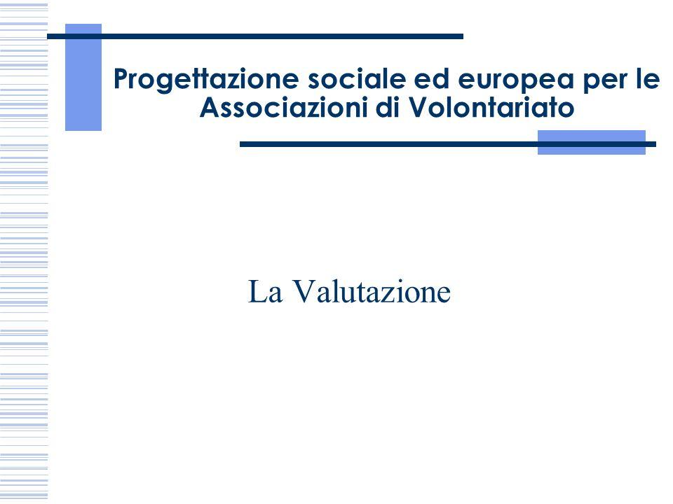 Progettazione sociale ed europea per le Associazioni di Volontariato