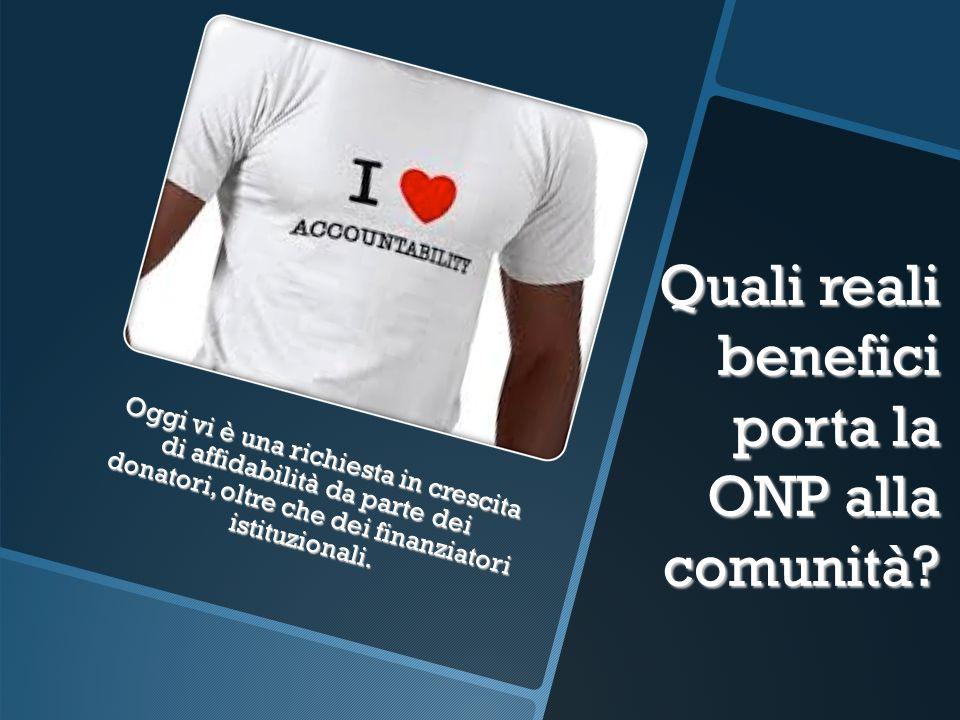 Quali reali benefici porta la ONP alla comunità