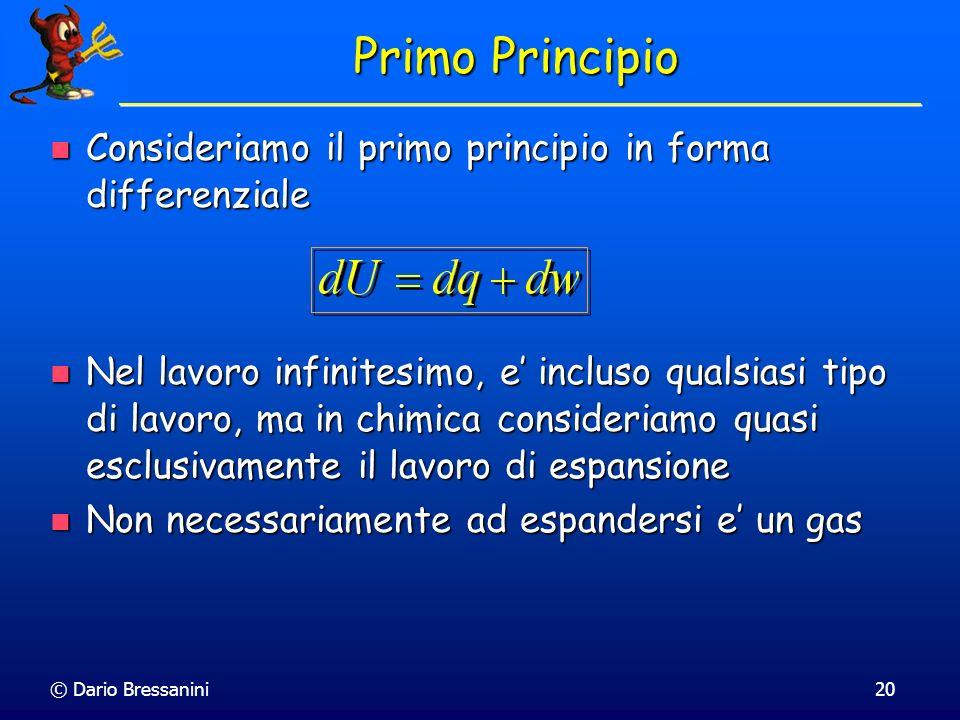 Primo Principio Consideriamo il primo principio in forma differenziale