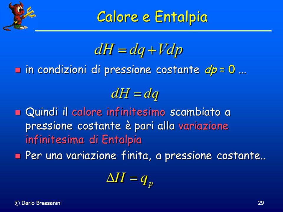 Calore e Entalpia in condizioni di pressione costante dp = 0 ...