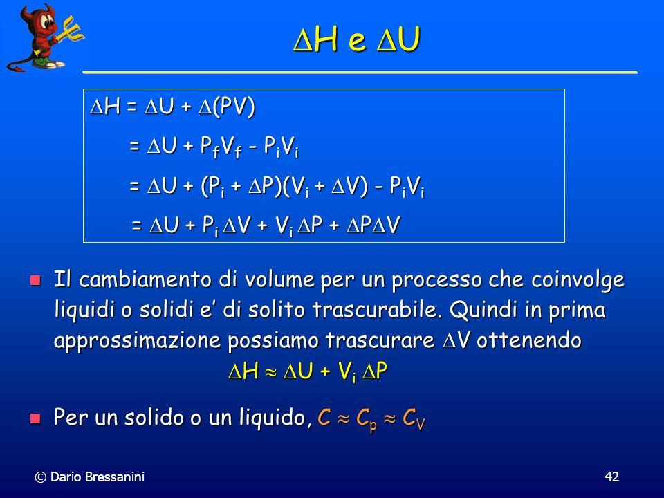 H e U H = U + (PV) = U + PfVf - PiVi