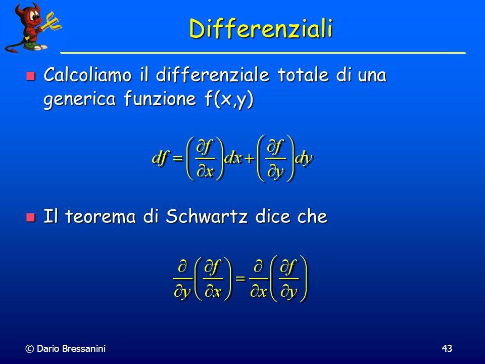 Differenziali Calcoliamo il differenziale totale di una generica funzione f(x,y) Il teorema di Schwartz dice che.