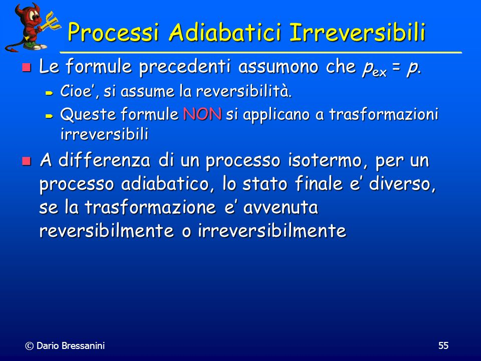 Processi Adiabatici Irreversibili