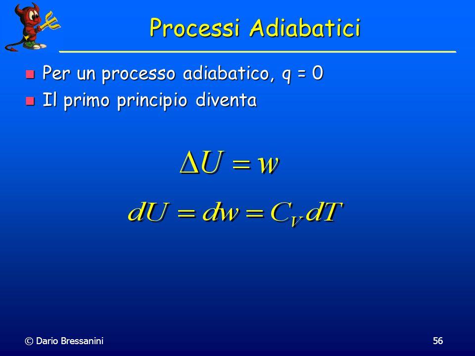 Processi Adiabatici Per un processo adiabatico, q = 0