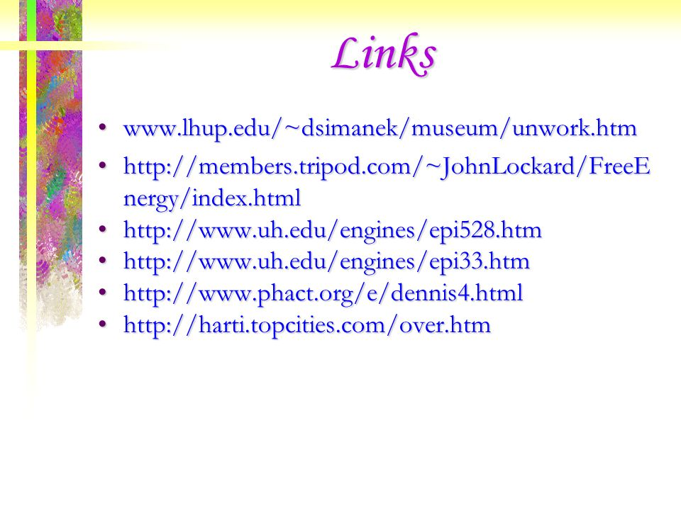 Links www.lhup.edu/~dsimanek/museum/unwork.htm