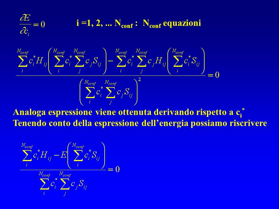 i =1, 2, ... Nconf : Nconf equazioni
