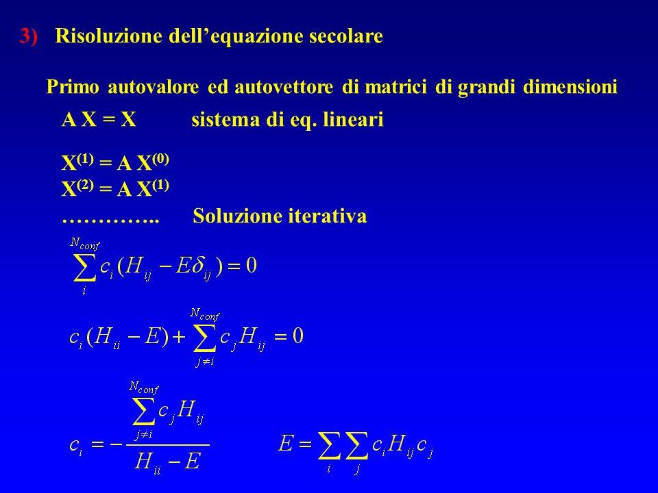 3) Risoluzione dell'equazione secolare