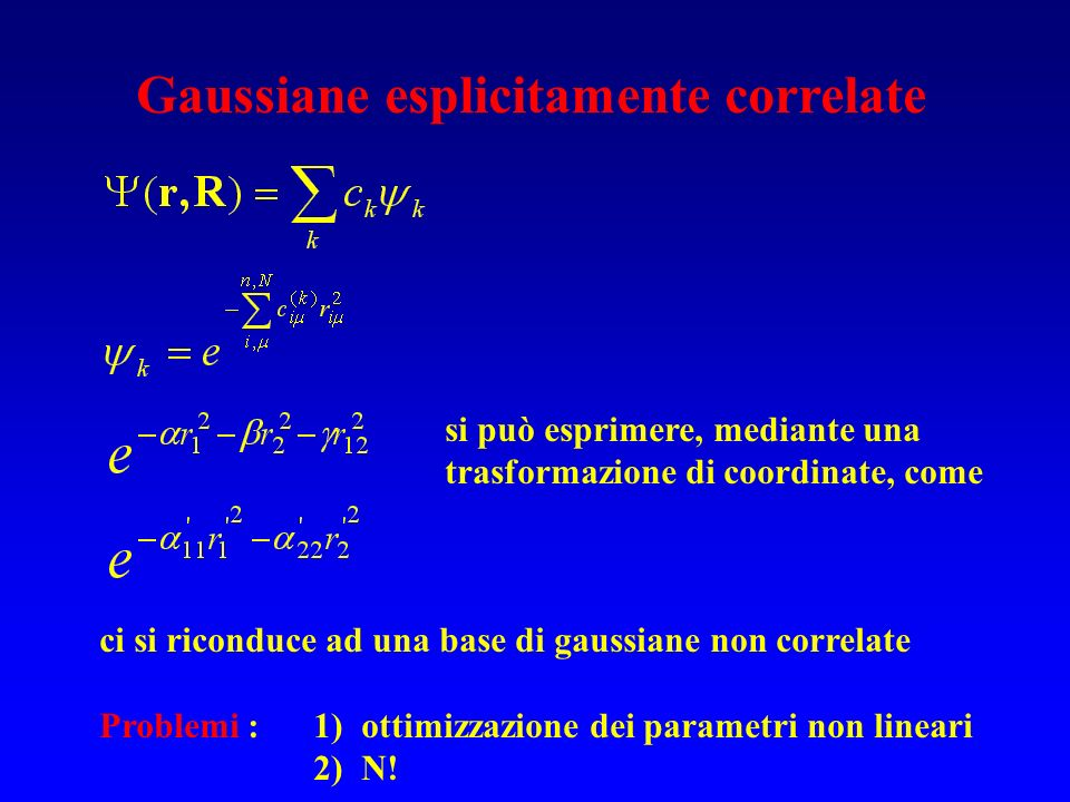Gaussiane esplicitamente correlate
