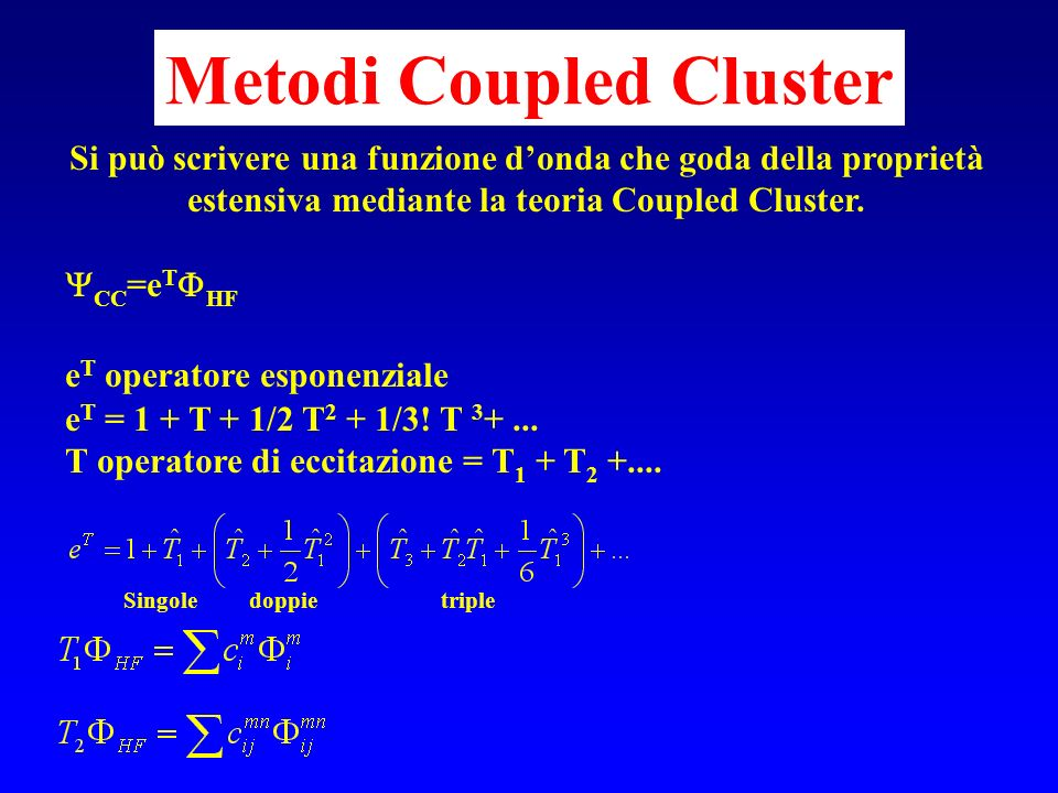 Metodi Coupled Cluster