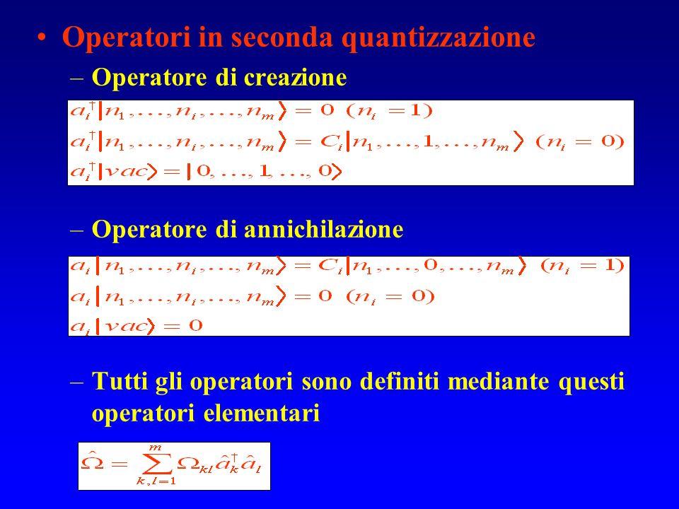 Operatori in seconda quantizzazione