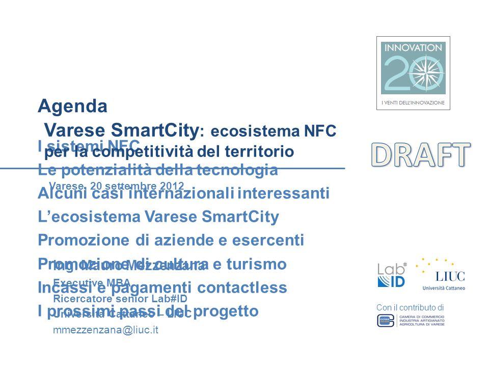Agenda Varese SmartCity: ecosistema NFC per la competitività del territorio. DRAFT. I sistemi NFC.