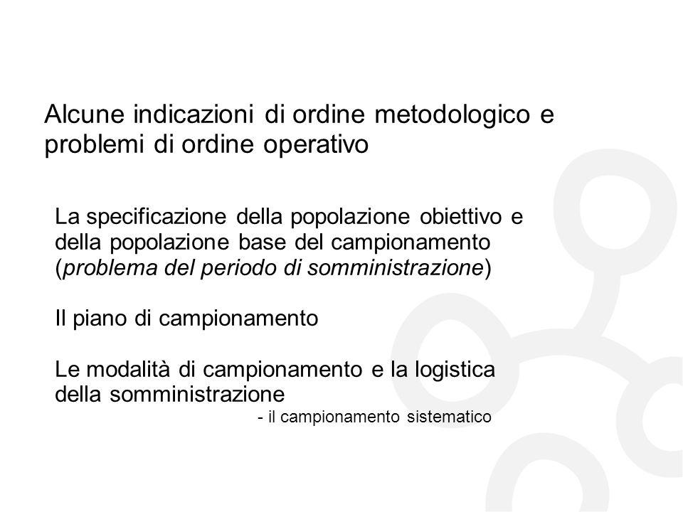 Alessandro Bollo © 2009 Alcune indicazioni di ordine metodologico e problemi di ordine operativo.