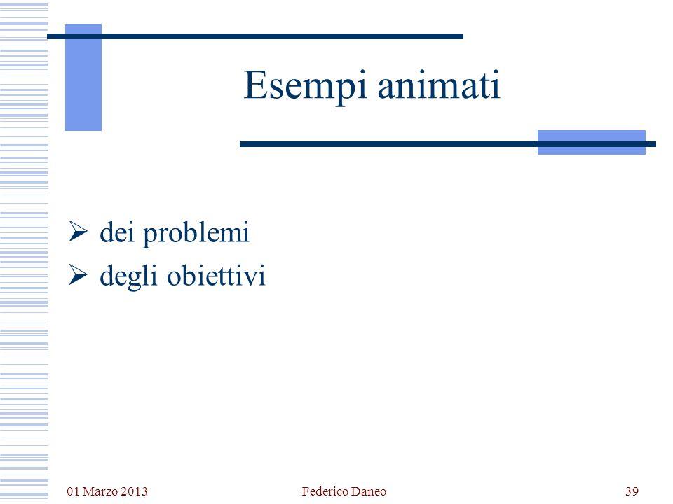 Esempi animati dei problemi degli obiettivi 01 Marzo 2013