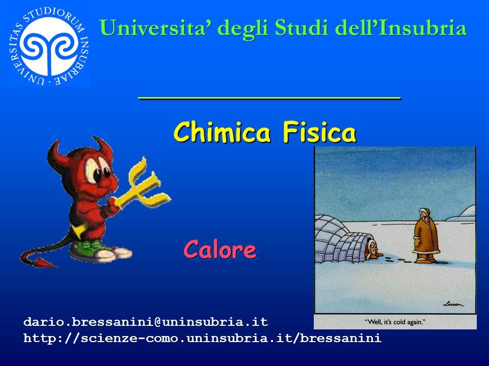 Chimica Fisica Universita' degli Studi dell'Insubria Calore