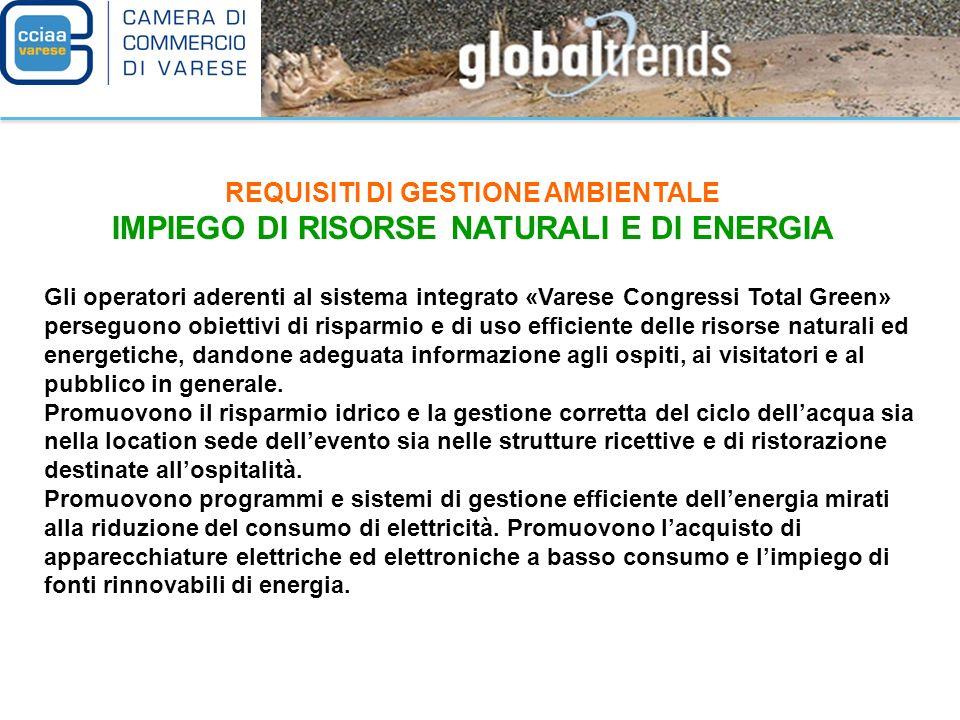 IMPIEGO DI RISORSE NATURALI E DI ENERGIA