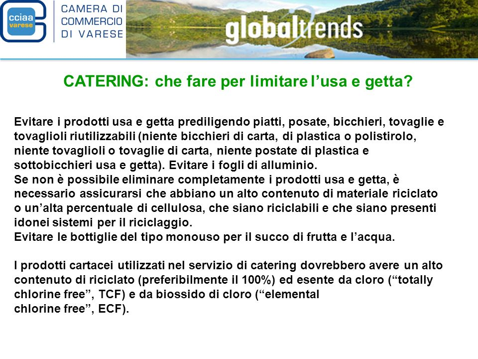 CATERING: che fare per limitare l'usa e getta