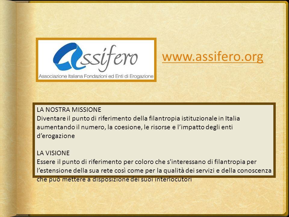 www.assifero.org LA NOSTRA MISSIONE