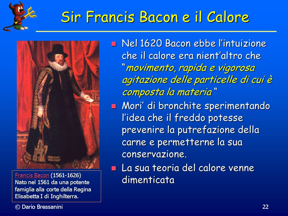 Sir Francis Bacon e il Calore