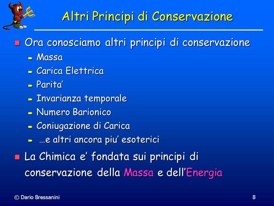Altri Principi di Conservazione
