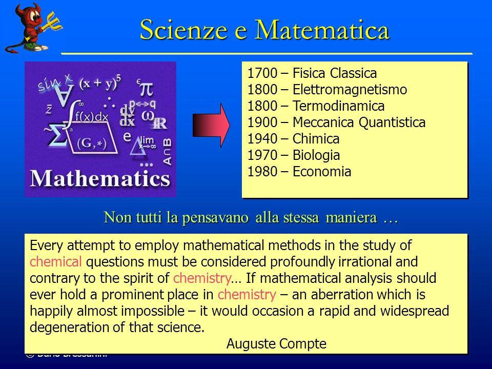 Scienze e Matematica Non tutti la pensavano alla stessa maniera …