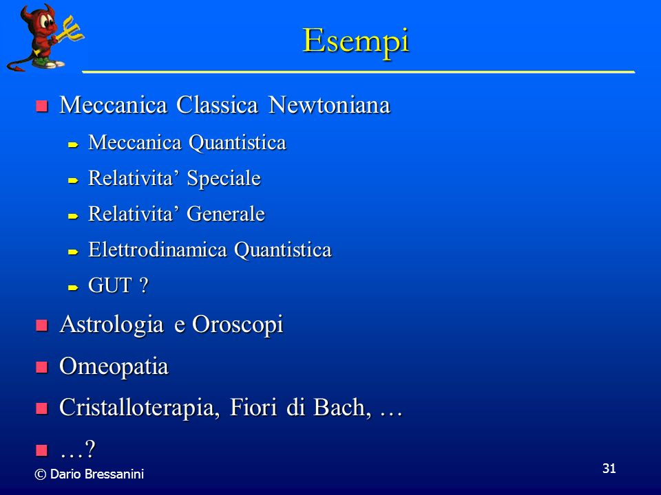 Esempi Meccanica Classica Newtoniana Astrologia e Oroscopi Omeopatia