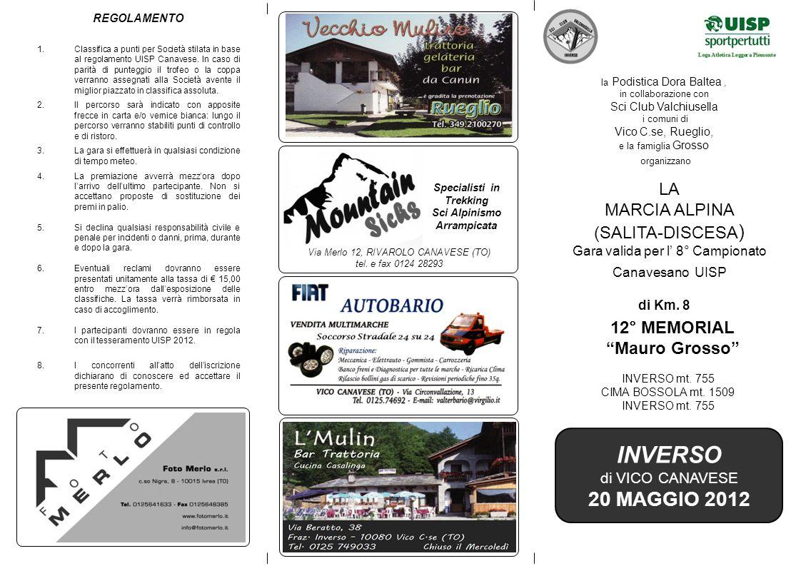 INVERSO 20 MAGGIO 2012 LA MARCIA ALPINA (SALITA-DISCESA) 12° MEMORIAL