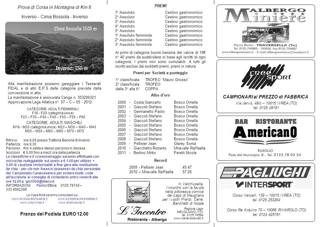 CAMPIONARI al PREZZO di FABBRICA Pranzo del Podista EURO 12.00
