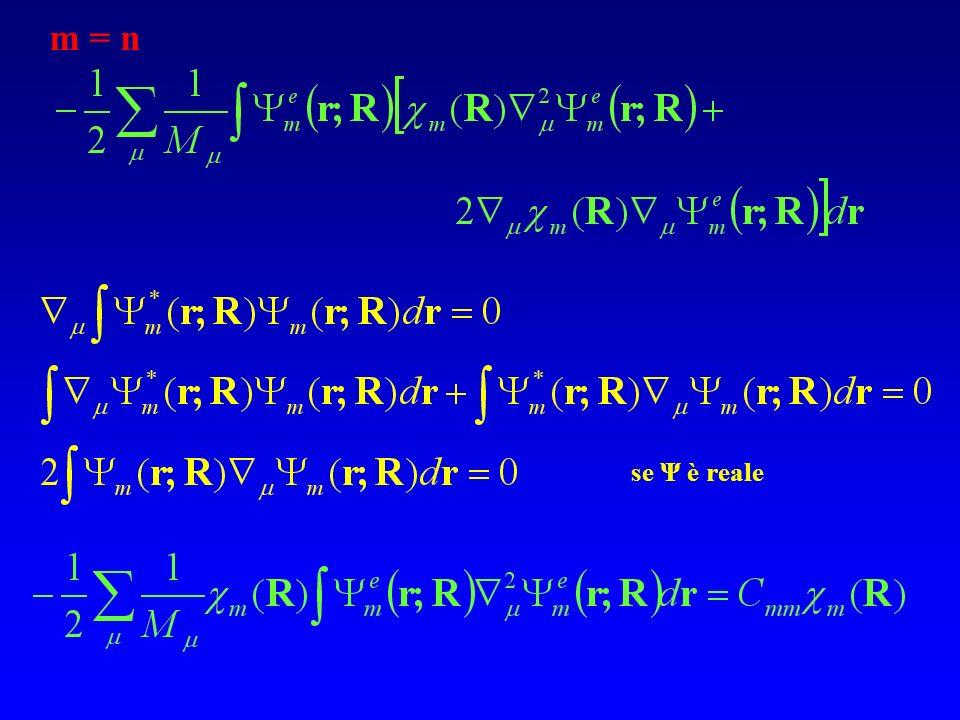 m = n se Ψ è reale