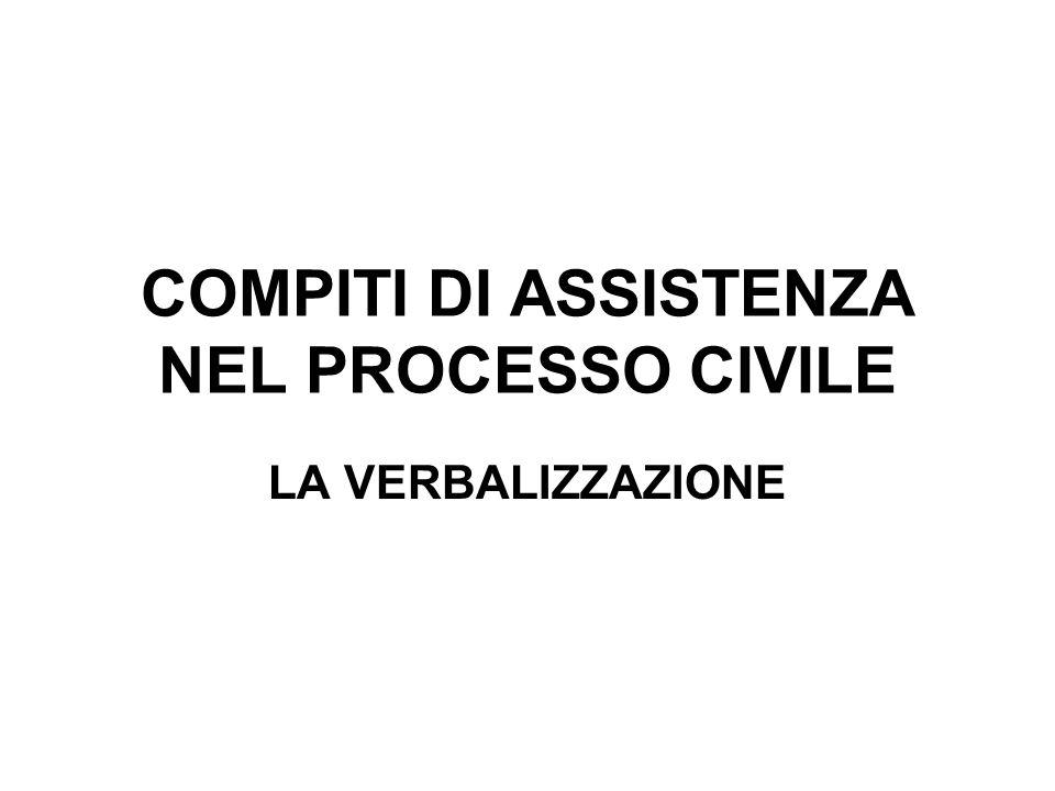 COMPITI DI ASSISTENZA NEL PROCESSO CIVILE