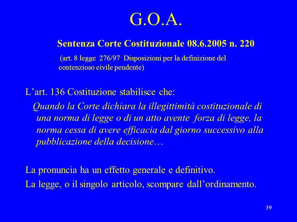 G. O. A. Sentenza Corte Costituzionale 08. 6. 2005 n. 220 (art