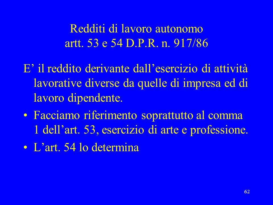 Redditi di lavoro autonomo artt. 53 e 54 D.P.R. n. 917/86
