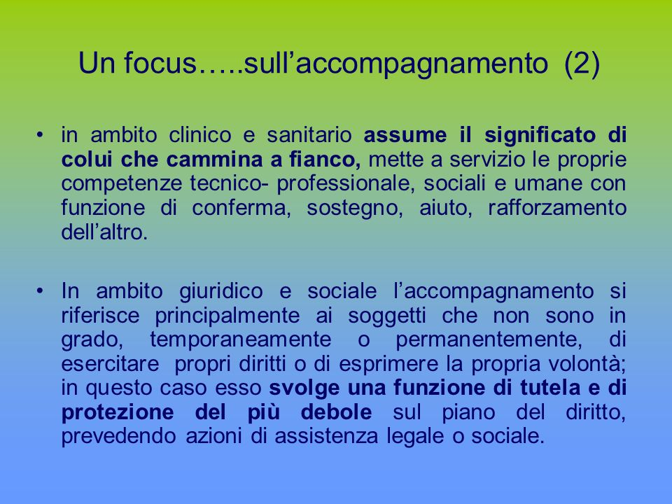 Un focus…..sull'accompagnamento (2)