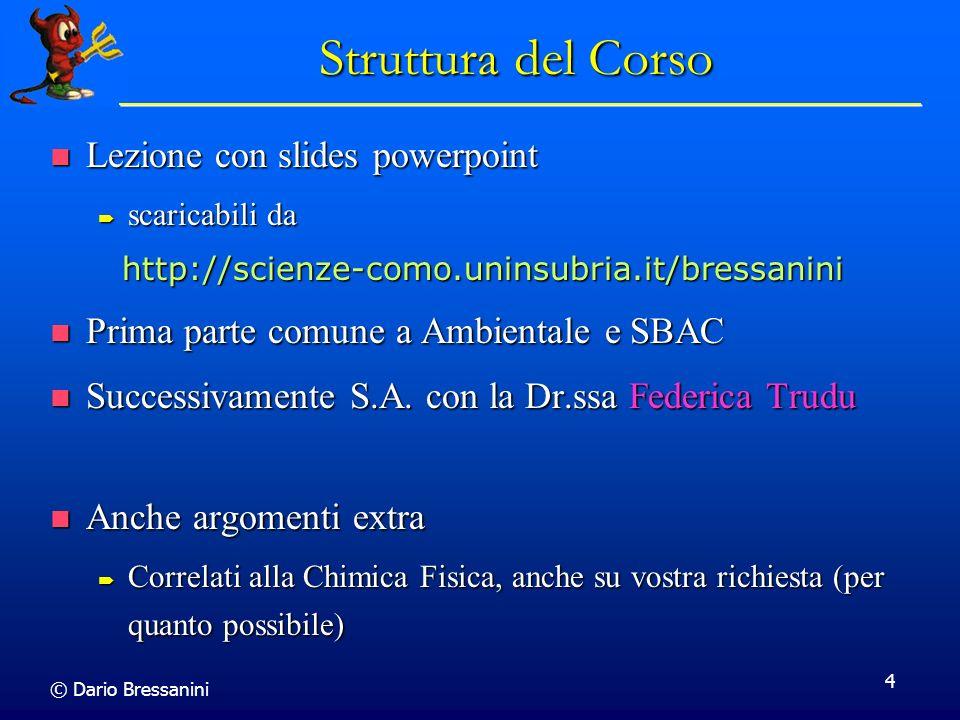 Struttura del Corso Lezione con slides powerpoint