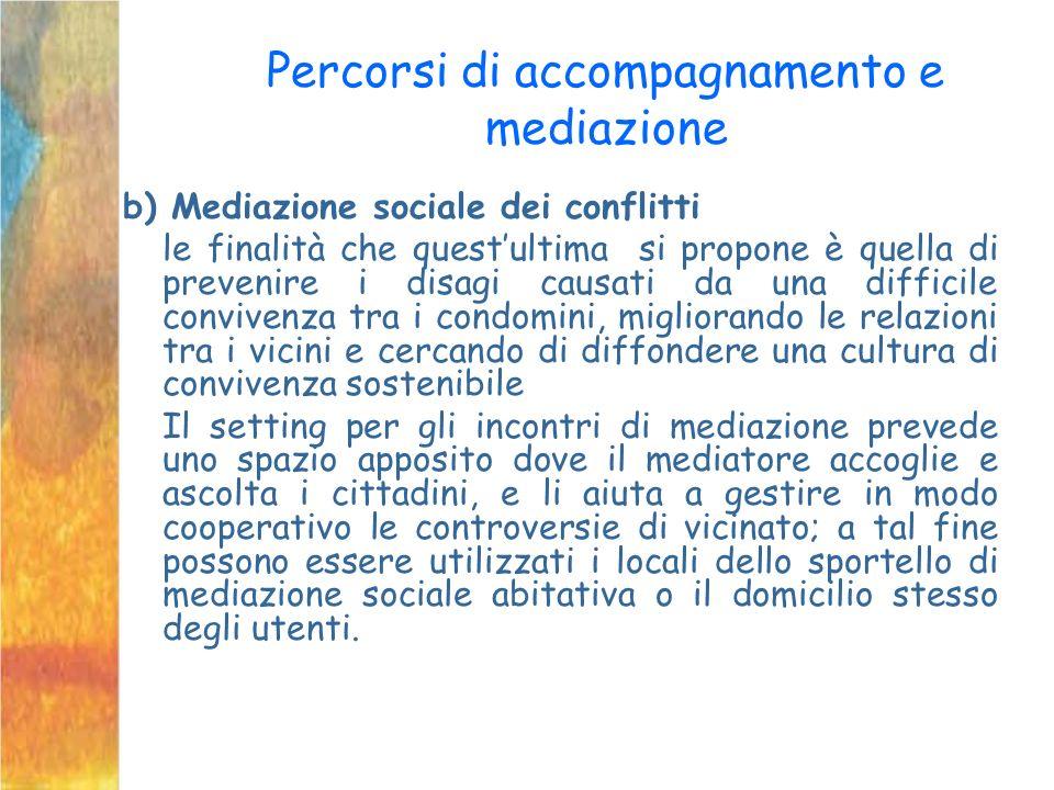 Percorsi di accompagnamento e mediazione