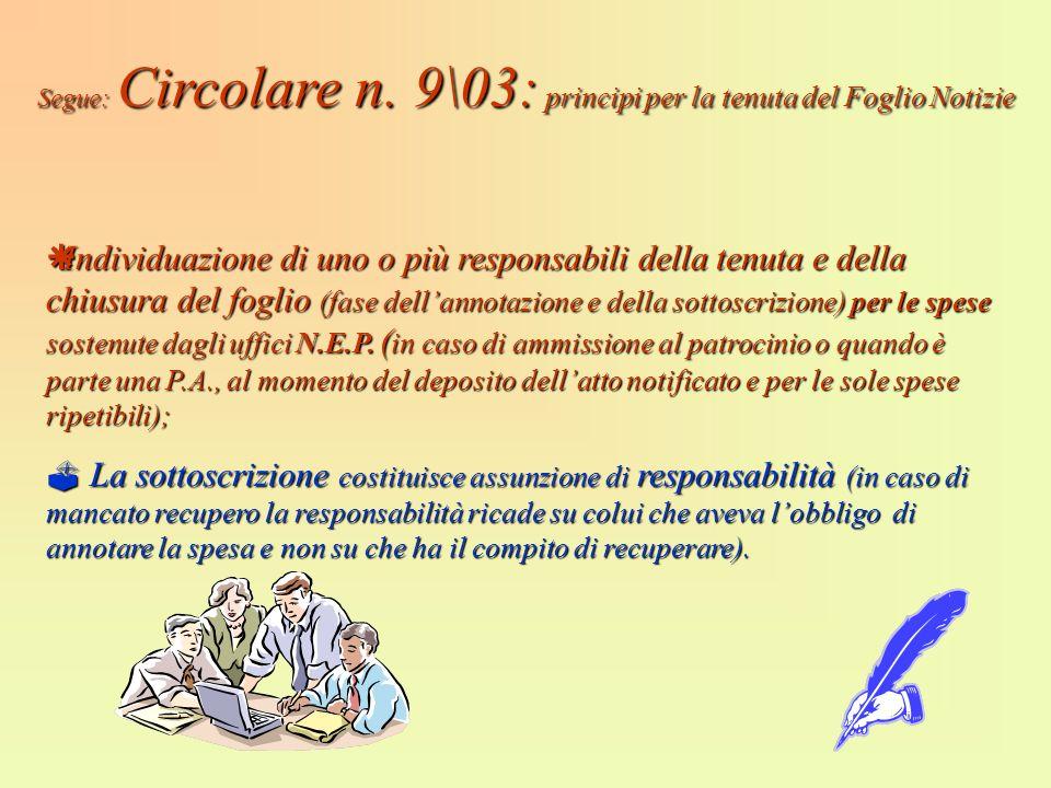 Segue: Circolare n. 9\03: principi per la tenuta del Foglio Notizie