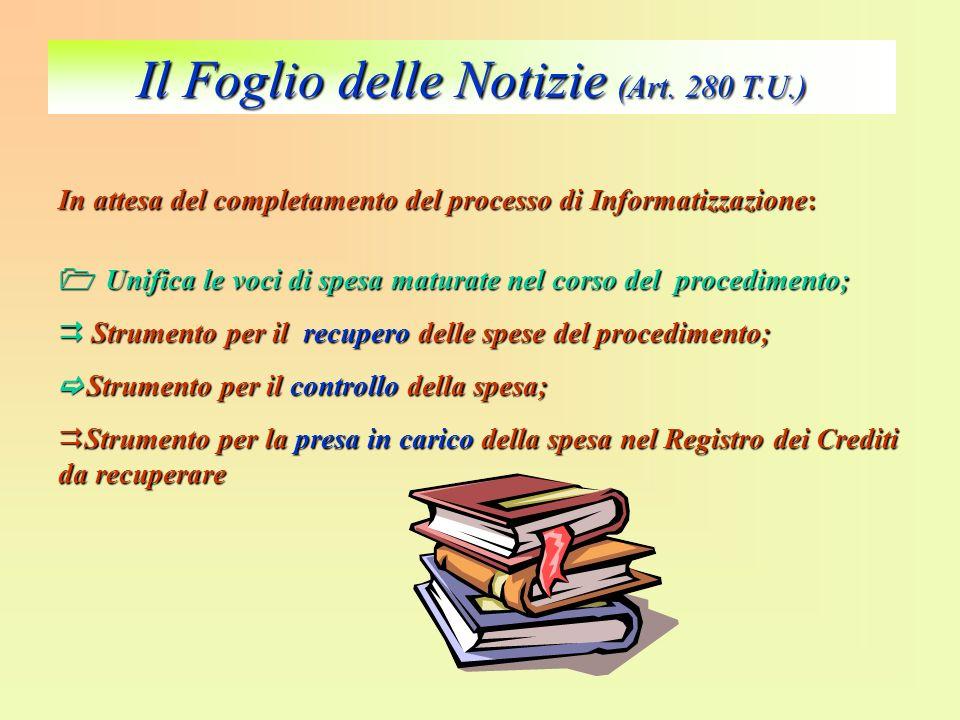Il Foglio delle Notizie (Art. 280 T.U.)
