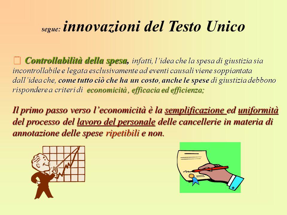 segue: innovazioni del Testo Unico