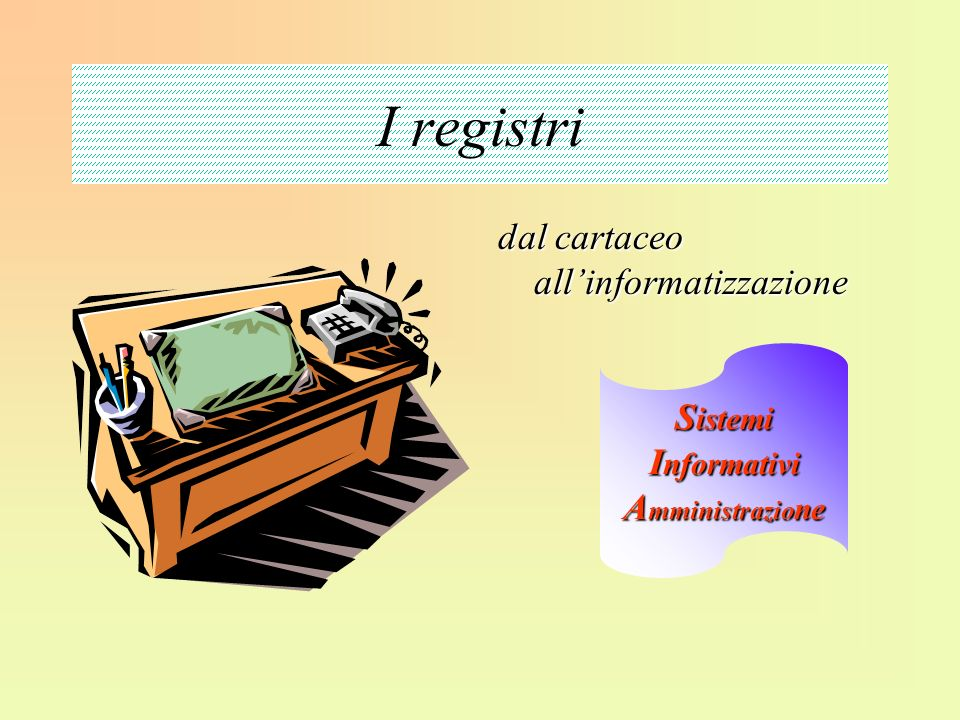 Sistemi Informativi Amministrazione