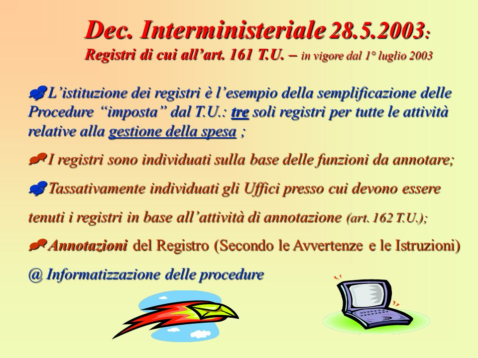 Dec. Interministeriale : Registri di cui all'art. 161 T. U