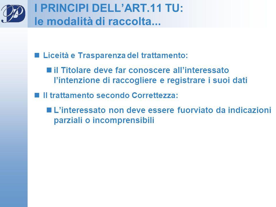 I PRINCIPI DELL'ART.11 TU: le modalità di raccolta...