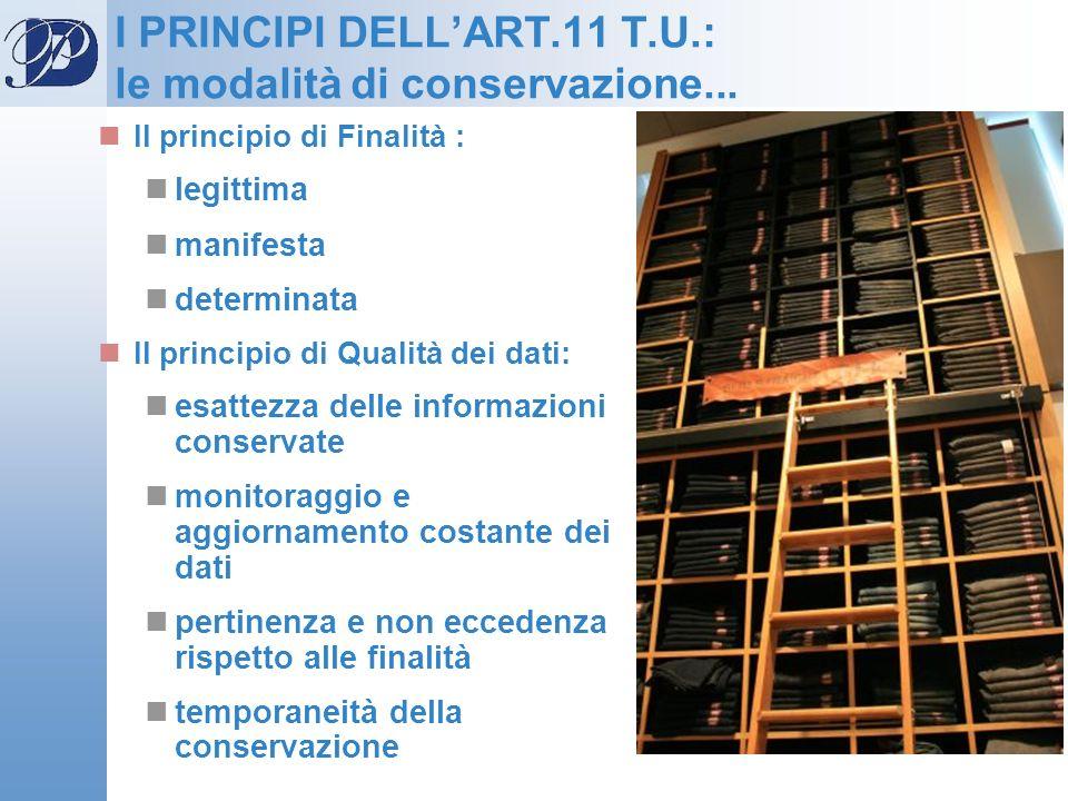 I PRINCIPI DELL'ART.11 T.U.: le modalità di conservazione...