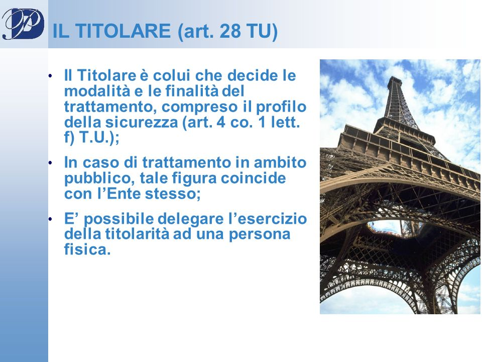IL TITOLARE (art. 28 TU)