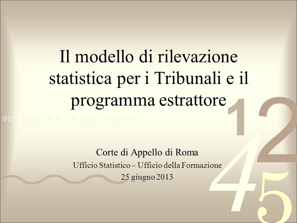 Il modello di rilevazione statistica per i Tribunali e il programma estrattore
