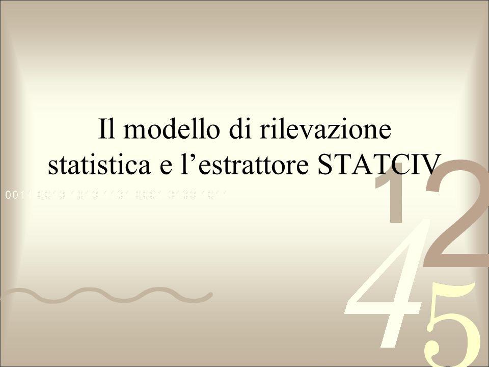 Il modello di rilevazione statistica e l'estrattore STATCIV